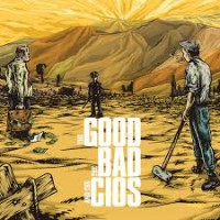 CIOS - The good the bad and the cios CD