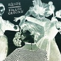 HANDE / FALLOW GROUND - split LP